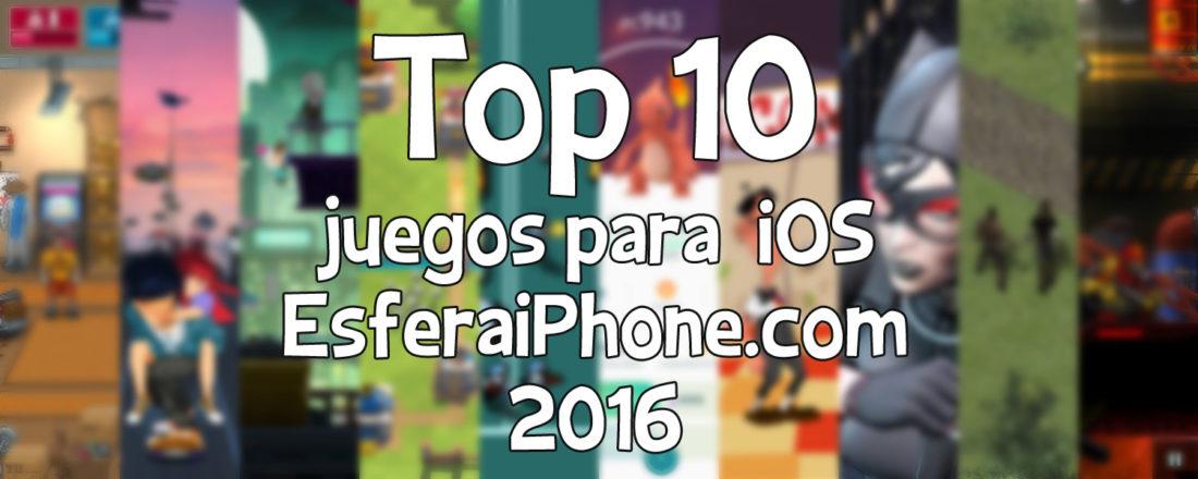 Top 10 juegos para iOS - 2016